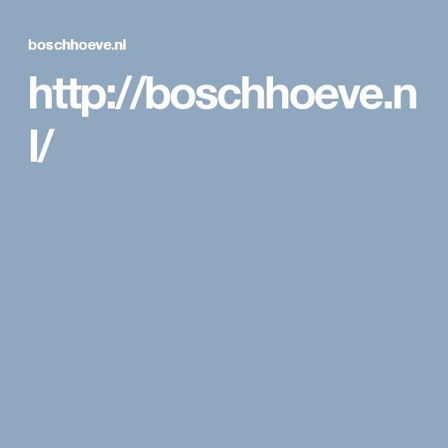 http://boschhoeve.nl/