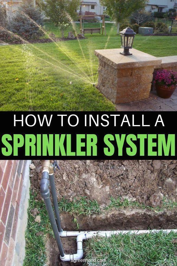 How To Install A Sprinkler System Modern Design In 2020 Lawn Sprinkler System Sprinkler System Design Lawn Sprinklers