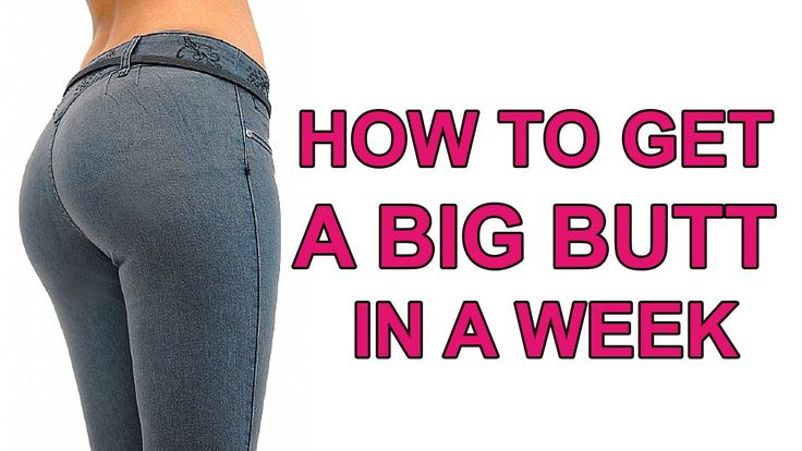 what to eat to get bigger buttocks