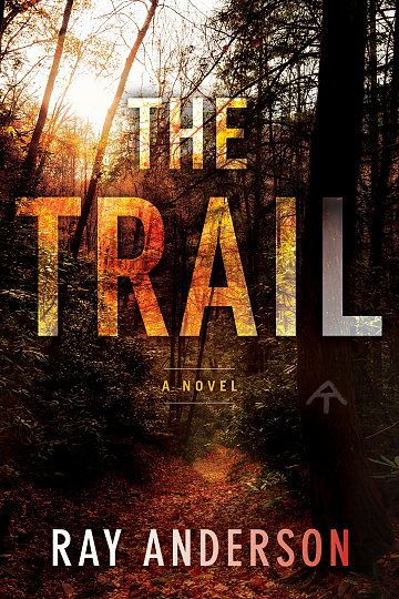 """""""The Trail"""" debuts October 27th...the perfect thriller to read on Halloween! A killer is on the loose on the Appalachian Trail..."""