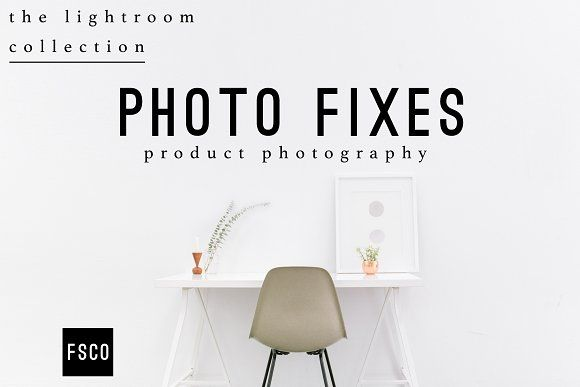 Photo Fixes Product LR Presets by FSCO on @Graphicsauthor