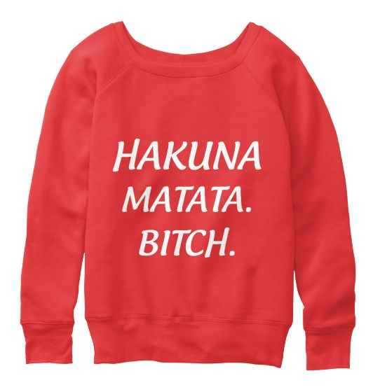 "[Long Sleeve - 43.99€] We also designed for you #tees ""#Hakuna #Matata"" is a #Swahili phrase; translated, it roughly means ""#NoWorries #hipster #fashion #stylish #teespring #trendy #trend #style #urban #urbanwear #teespring #fashionista #style #trend #trendy #clothing #tshirt #quote #hoodie #2016 #campaign #onlinestore #onlineshopping #teespring #BIFashionStore"