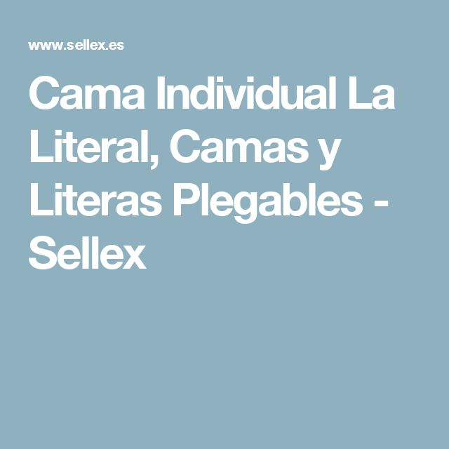 Cama Individual La Literal, Camas y Literas Plegables - Sellex