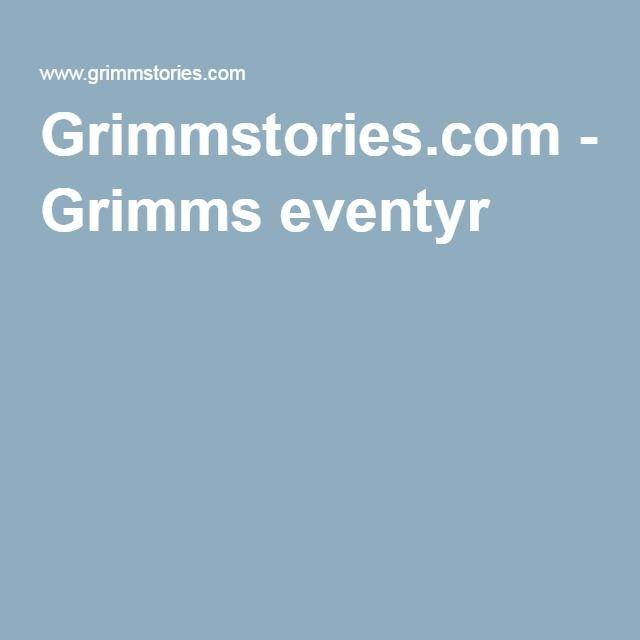 På denne side kan eleverne læse Grimms eventyr på deres originalsprog.