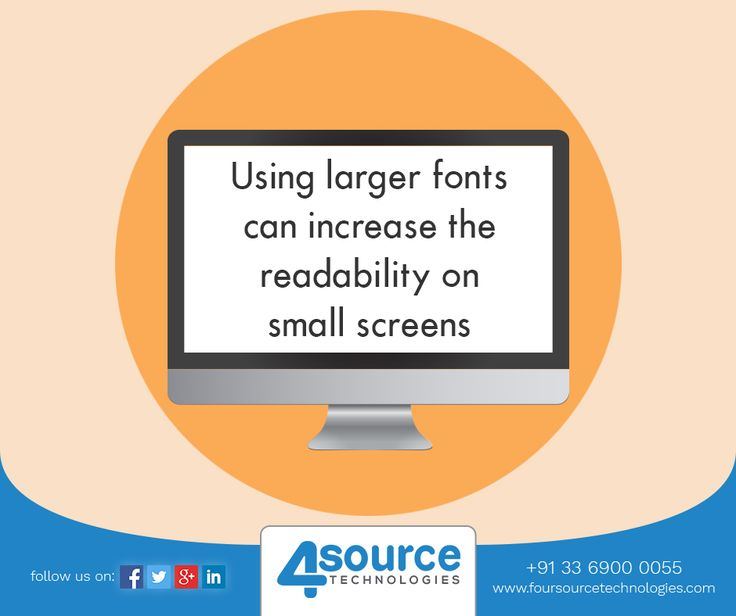 Try to use larger fonts for your website to grab the attention of readers.