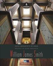 Sultan Abdülmecid'in Bir Mimarı William James Smith : Architecht of Sultan Abdülmecid