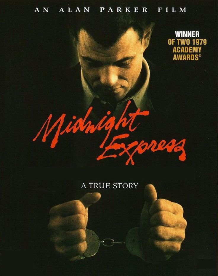 Midnight Express (1978) Drug-smuggling movie written by Oliver Stone.