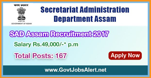 SAD Assam Recruitment 2017 - Hiring 167 Computer Operators Posts, Salary Rs.49,000/- : Apply Now !!!  The Secretariat Administration Department Assam – SAD Assam Recruitment 2017 has released an official employment notification inviting interested and eligible candidates to apply for the positions of Computer Operators in English Language and Assamese Language. The Closing date for apply of SAD Assam Recruitment 2017 is on or before September 19, 2017.