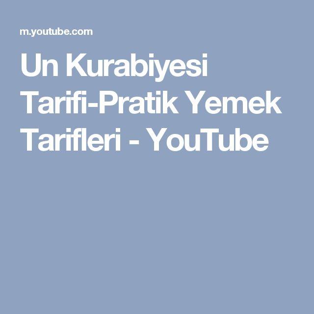 Un Kurabiyesi Tarifi-Pratik Yemek Tarifleri - YouTube