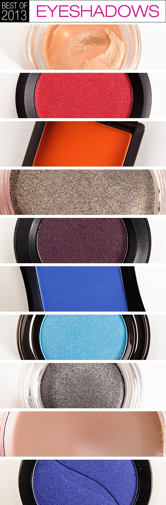 Top 10 of 2013: Best Eyeshadows (Cream & Powder)