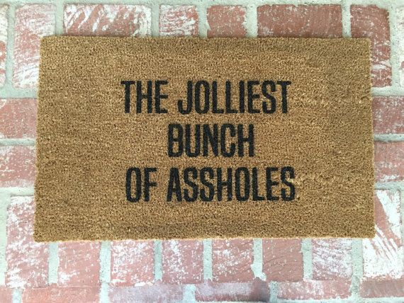 "NEW! The Original  ""The Jolliest Bunch of Assholes"" Holiday doormat, Christmas decor, Christmas Vacation, holiday decor, 18x30 mat,"