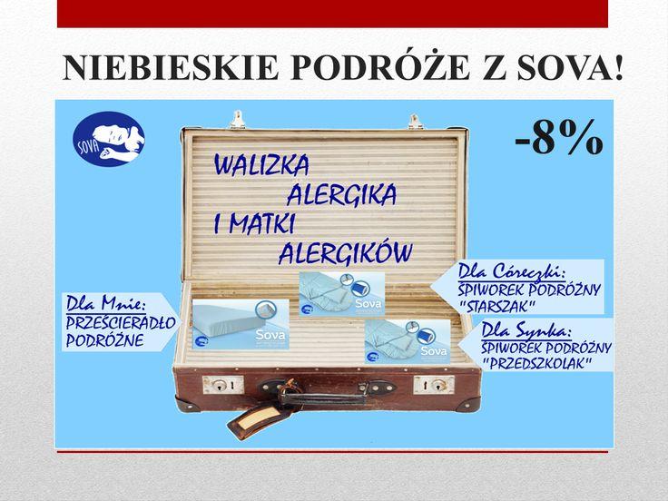 Zapraszamy na zakupy podróżnicze do naszego partnera. W podróż wybierz się z Sovą. #astma #alergia #roztocza #atopowe