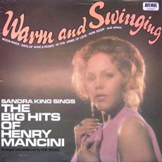 Sandra King (2) - Warm And Swinging - The Big Hits Of Henry Mancini (Vinyl, LP) at Discogs
