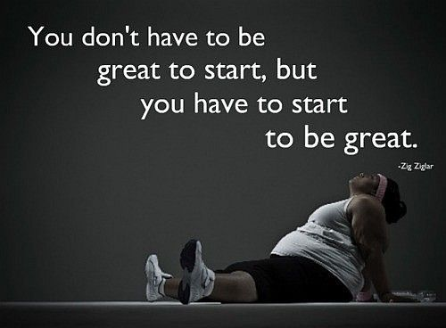 """""""You don't have to be great to start, but you have to start to be great."""" __ Zig Ziglar"""