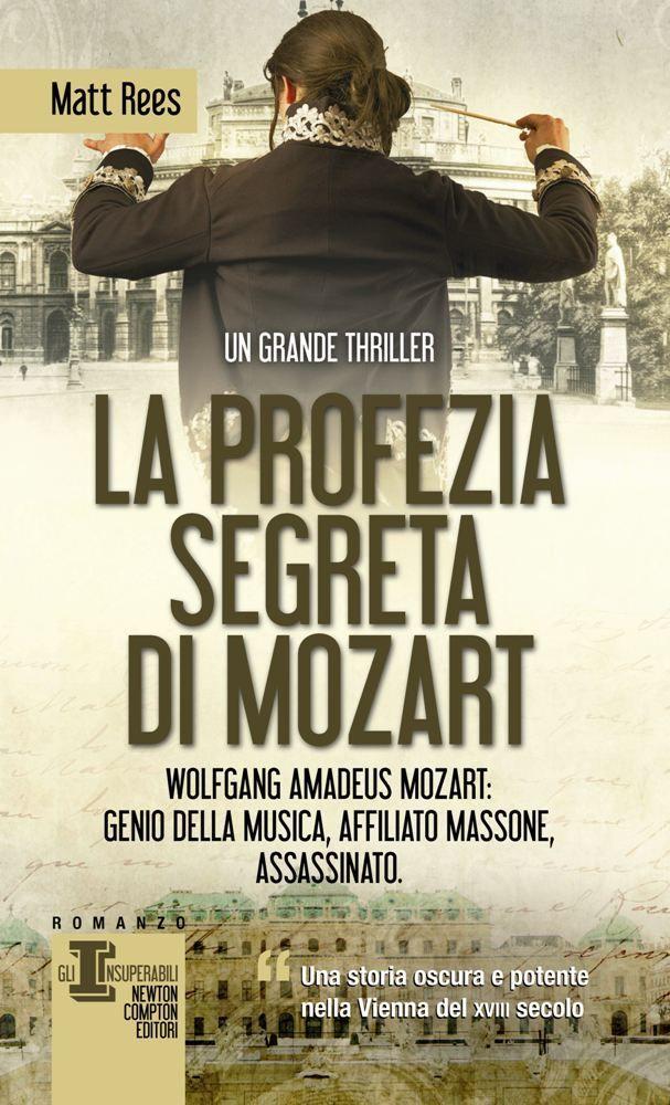 http://www.newtoncompton.com/libro/978-88-541-5370-7/la-profezia-segreta-di-mozart