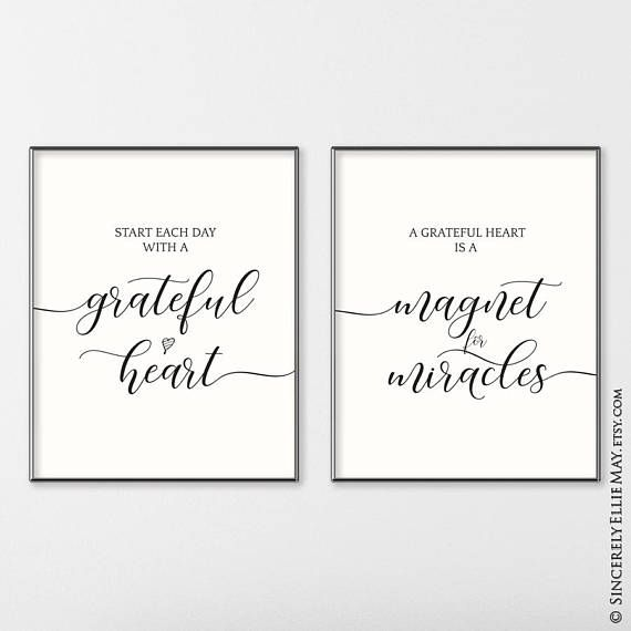 Start Each Day With A Grateful Heart A Grateful Heart Is A Etsy Printable Wall Art Wall Decor Printables Wall Printables