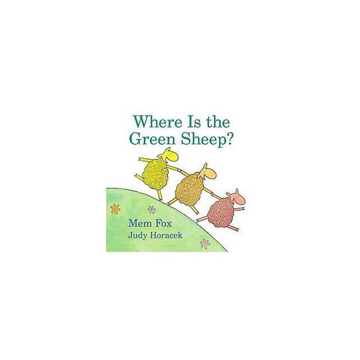 Where Is the Green Sheep? ( Horn Book Fanfare List (Awards)) (Hardcover)