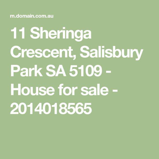 11 Sheringa Crescent, Salisbury Park SA 5109 - House for sale - 2014018565