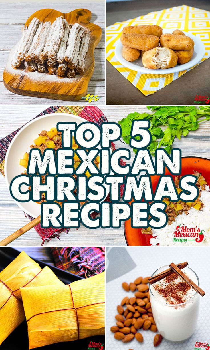 Traditional Mexican Foods For Christmas