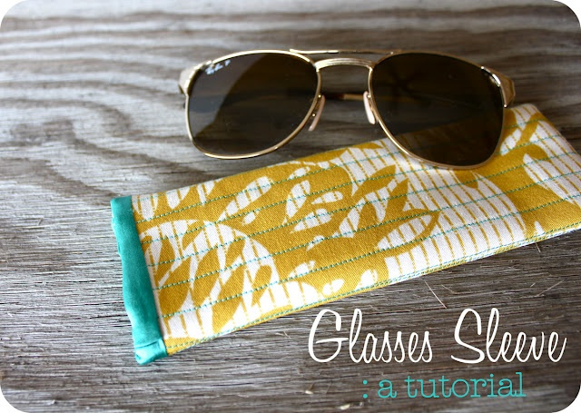 Glasses Sleeve: a tutorial