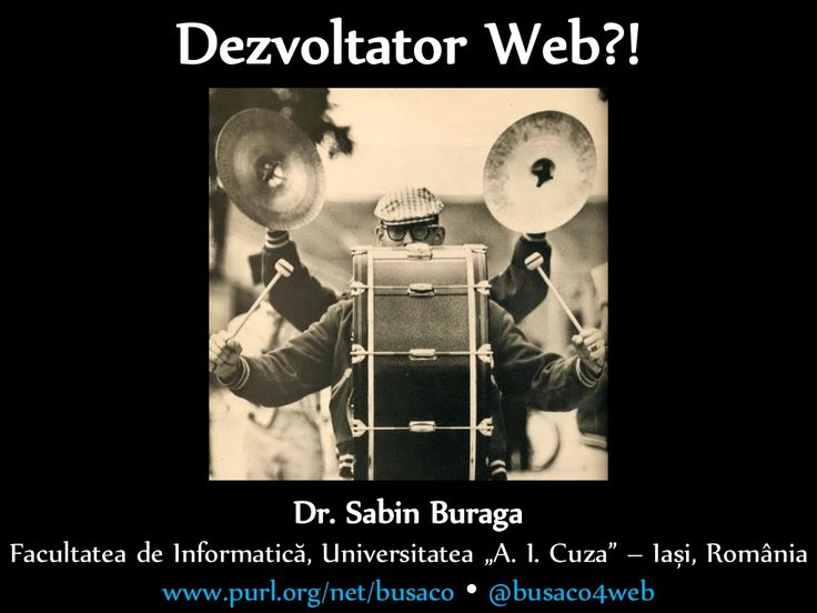 Ce înseamnă a fi dezvoltator Web (varianta 2014) by Sabin Buraga via slideshare