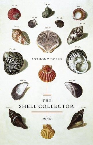 The Shell Collector, by Anthony Doerr - Designer: John Fulbrook III