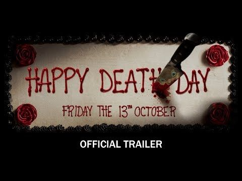 HAPPY DEATH DAY - Official Trailer - In theaters Friday the 13th October  (HD) | Universal Pictures