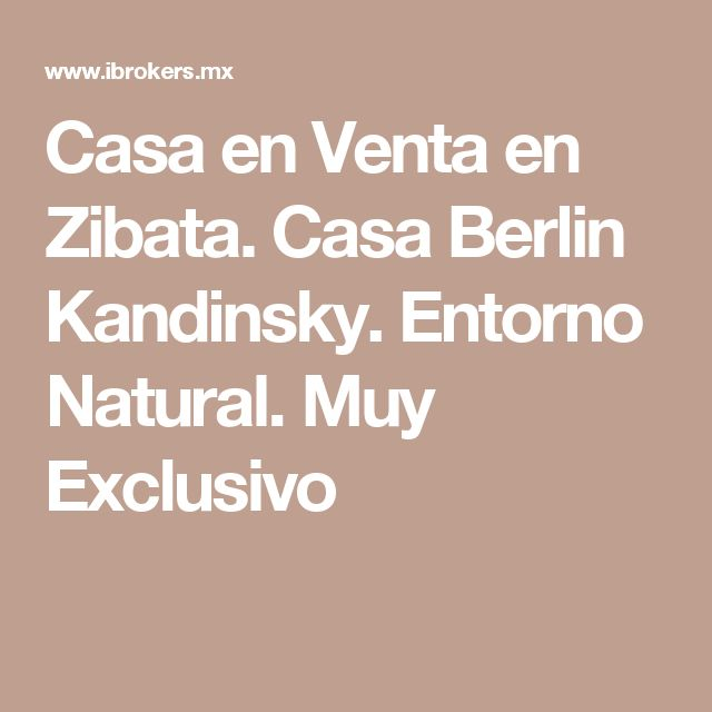 Casa en Venta en Zibata. Casa Berlin Kandinsky. Entorno Natural. Muy Exclusivo