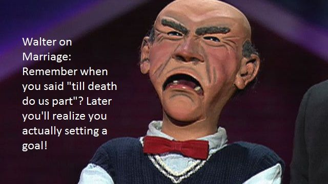 Jeff Dunham Walter on Marriage