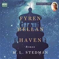 Kim M. Kimselius är här nu!: Boktips: Fyren mellan haven av M.L. Stedman. http://kim-m-kimselius.blogspot.se/2014/06/boktips-fyren-mellan-haven-av-ml-stedman.html