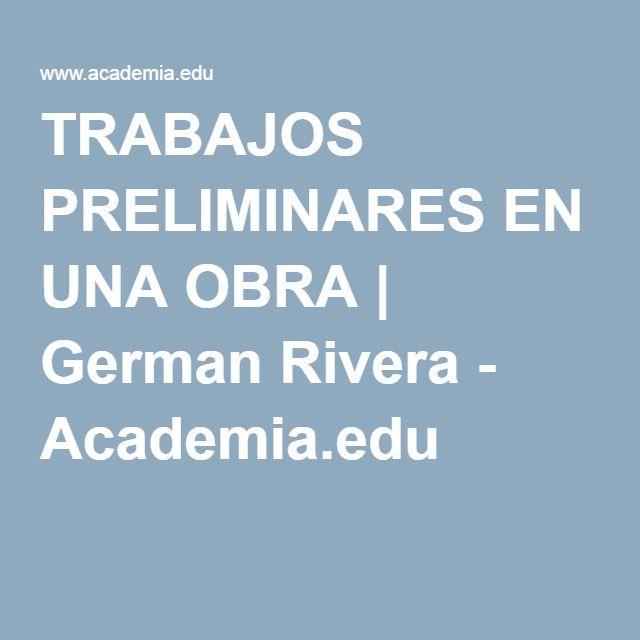 TRABAJOS PRELIMINARES EN UNA OBRA | German Rivera - Academia.edu