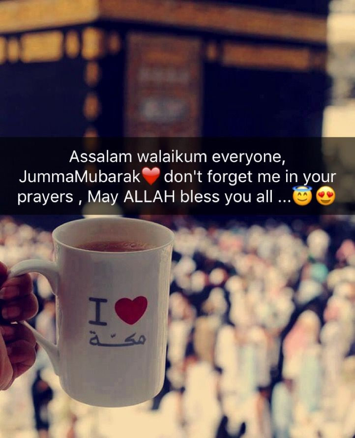 Assalam walaikum everyone, JummaMubarak❤️don't forget me in your prayers , May ALLAH bless you all ...Ameen