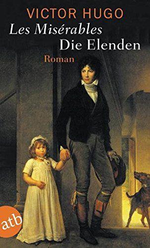 Die Elenden / Les Misérables: Roman von Victor Hugo https://www.amazon.de/dp/3746617006/ref=cm_sw_r_pi_dp_S6uExbJJ05NJM