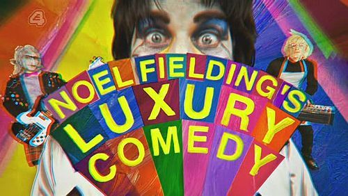 Done - Noel Fielding's Luxury Comedy - I am partial to brightly coloured absurdist comedy, so this is great. Loved the re-watch.