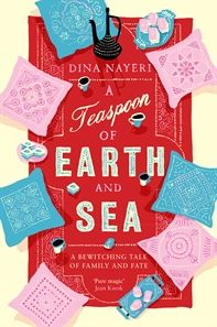 Giveaway day three - A Teaspoon of Earth and Sea by Dina Nayeri. Thanks to Allen & Unwin.