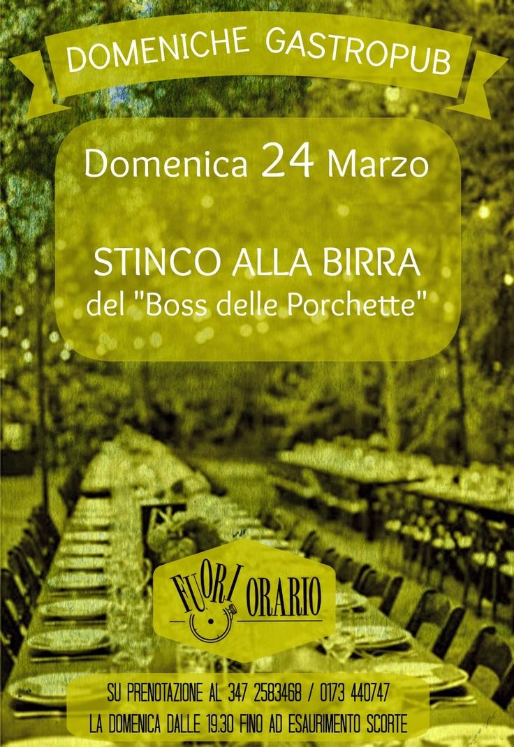 Domenica 24 Marzo, dalle 19.30, STINCO alla BIRRA (forniti da Il Boss Delle Porchette).