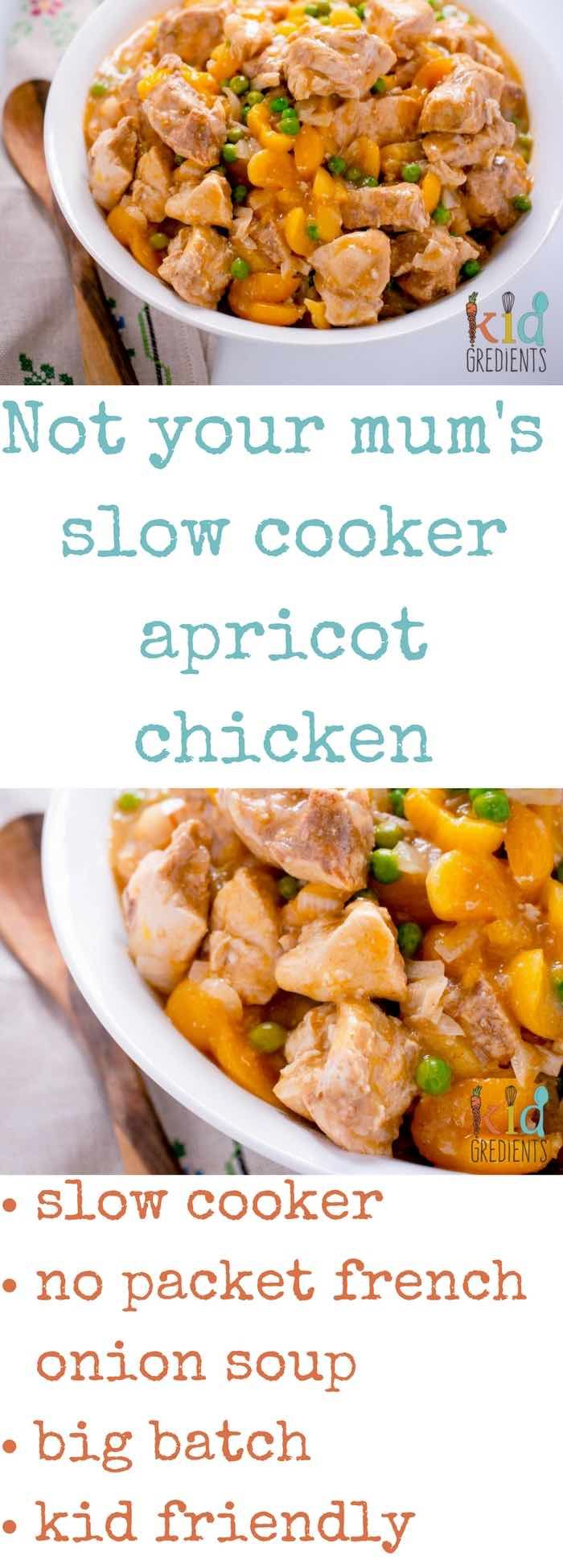 Not your mum's slow cooker apricot chicken, no packet mixes, no yucky stuff.  Just delicious slow cooker apricot chicken the whole family will love! via @kidgredients