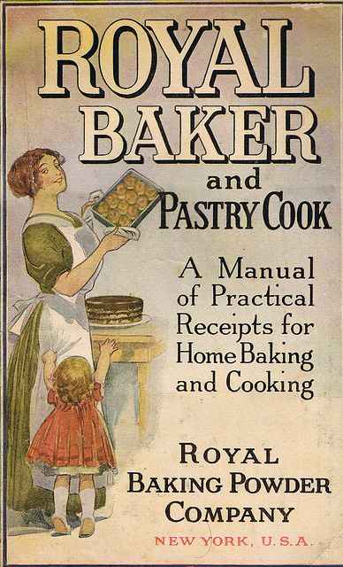 Cover of a 1911 Cookbook given away by the Royal Baking Powder company.  Check out my blog for details behind some of the pictures: thereluctantpaladin.blogspot.com/   Wheat Belly Cookbook: 150 Recipes to Help You Lose the Wheat, Lose the Weight, and Find Your Path Back to Health