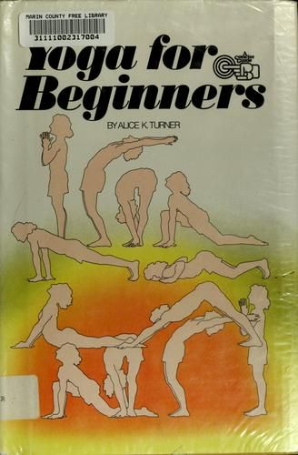 Cover of: Yoga for beginners by Alice K. Turner @ OpenLibrary.org