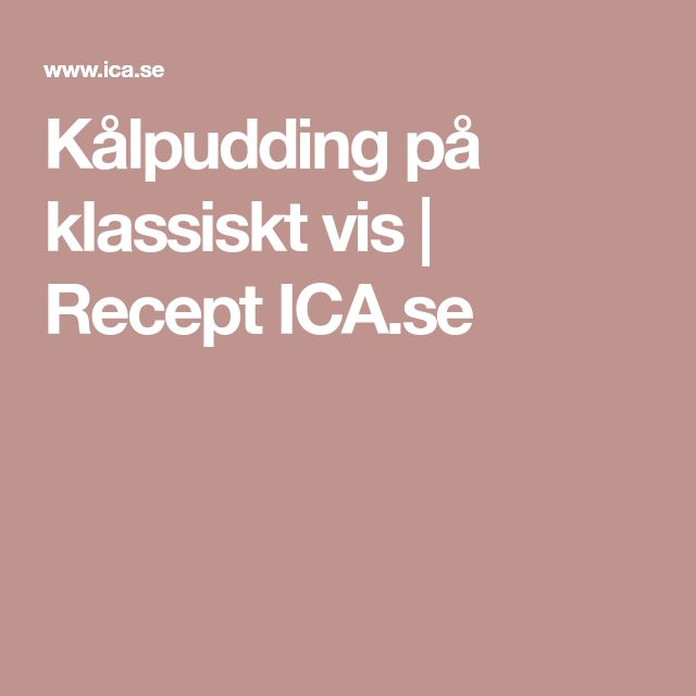 Kålpudding på klassiskt vis | Recept ICA.se