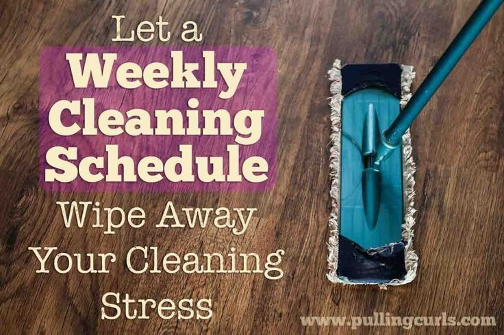 Having a plan for what will get clean when will wipe away your stress of cleaning.  How to make a cleaning schedule, and why it's great! #pullingcurls