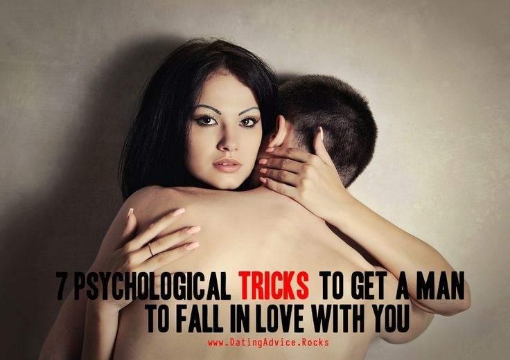 Getting a woman to fall in love with you