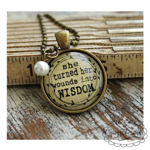 197 best jewelry images on pinterest layering necklaces painted turn wounds into wisdom inspired pendant by ajoyfulsoulgifts aloadofball Choice Image