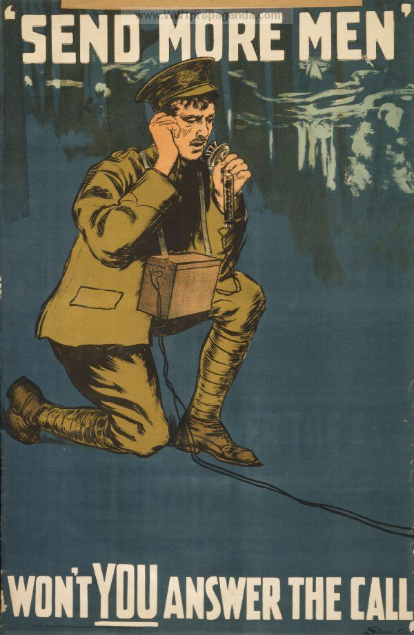 "Canadian Propaganda from WW1 | ""Send more men."" Won't you answer the call."