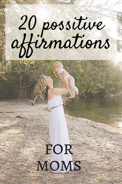 20 positive affirmations for moms