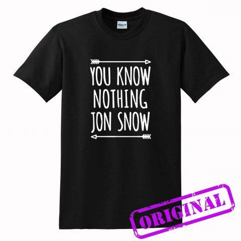 You+Know+Nothing+Jon+Snow+for+shirt+black,+tshirt+black+unisex+adult