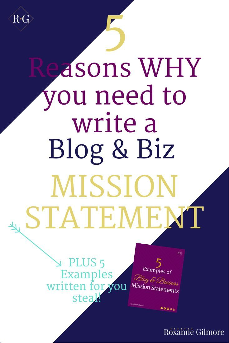 best ideas about mission statement examples 5 reasons why you need to create a blog business mission statement plus 5 examples
