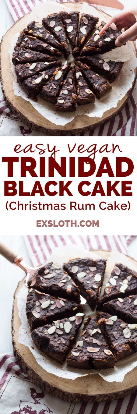 This vegan Trinidad black cake is moist, dense and filled with fruits and alcohol. The perfect vegan alternative to a traditional Trini Christmas favourite via ExSloth.com