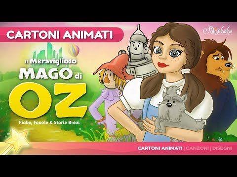Il meraviglioso mago di oz storie per bambini cartoni animati