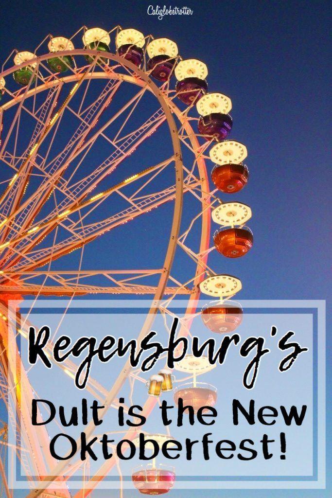 Regensburg's Dult is the New Oktoberfest – California Globetrotter